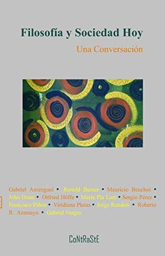 Filosofía y sociedad hoy: Una conversación: 2 (Humanidades)