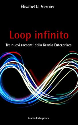 Loop infinito (Kranio Enterprises Vol. 4)