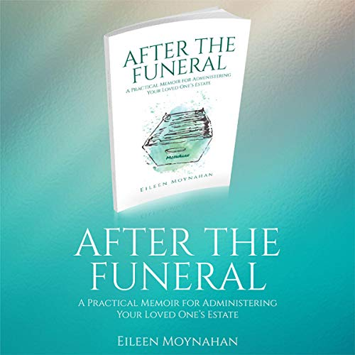 After the Funeral Audiobook By Eileen Moynahan cover art