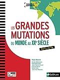 Les Grandes mutations du monde au XXe siècle - Nathan - 24/05/2017