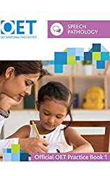 OET Speech Pathology: Official OET Practice Book 1: For tests from 31 August 2019 [Print Replica] Kindle Edition