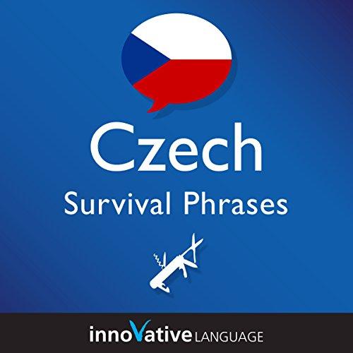 Learn Czech - Survival Phrases Czech, Volume 1