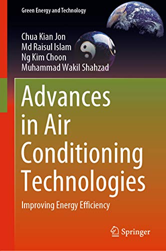Advances in Air Conditioning Technologies : Improving Energy Efficiency (Green Energy and Technology)