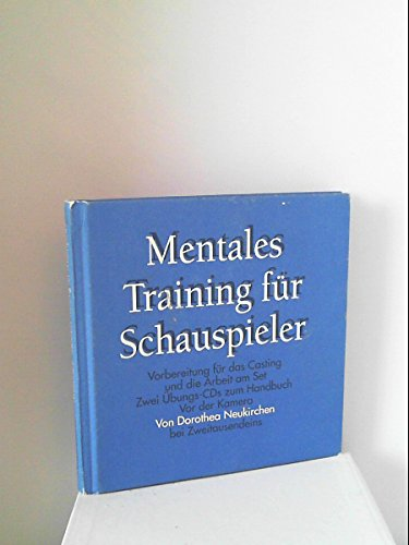 Mentales Training für Schauspieler: Vorbereitung für das Casting und die Arbeit am Set