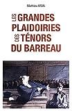 LES GRANDES PLAIDOIRIES DES TÉNORS DU BARREAU - MAREUIL - 21/11/2016