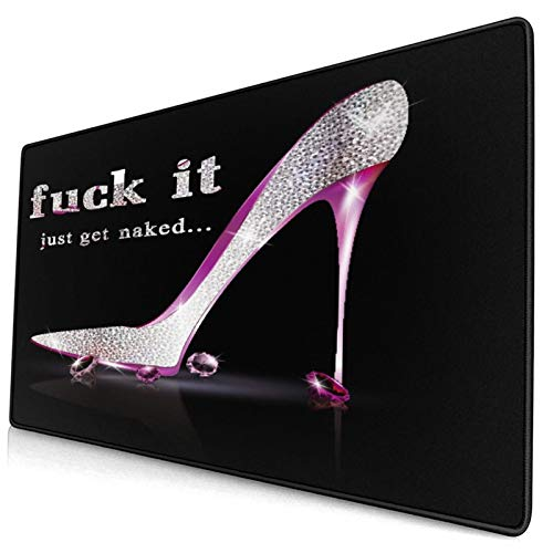 CANCAKA Large Gaming Mouse Pad,Creative Design Quote Fuck It Just Naked Rudely Quotes with Fashion Girl Sliver Pink Diamonds High Heel Shoes,Non-Slip Rubber Mouse Pads Mousepad for Gaming Computer