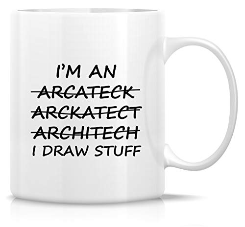 Retreez Funny Mug - I'm An Architect I Draw Stuff 11 Oz Ceramic Coffee Mugs - Funny, Sarcasm, Sarcastic, Motivational, Inspirational birthday gifts for friends, coworkers, siblings, dad or mom