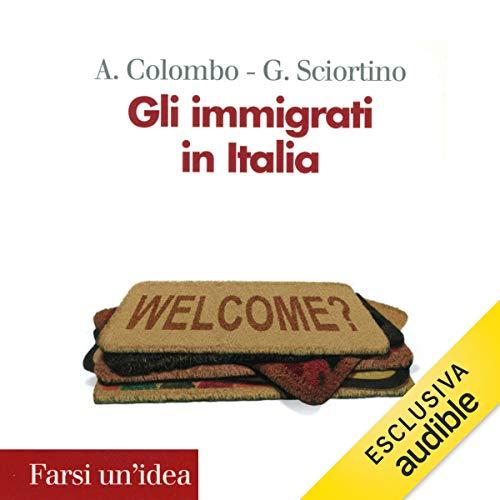 Gli immigrati in Italia copertina