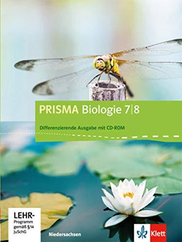 PRISMA Biologie 7/8. Differenzierende Ausgabe Niedersachsen: Schülerbuch mit Schüler-CD-ROM Klasse 7/8 (PRISMA Biologie. Differenzierende Ausgabe)