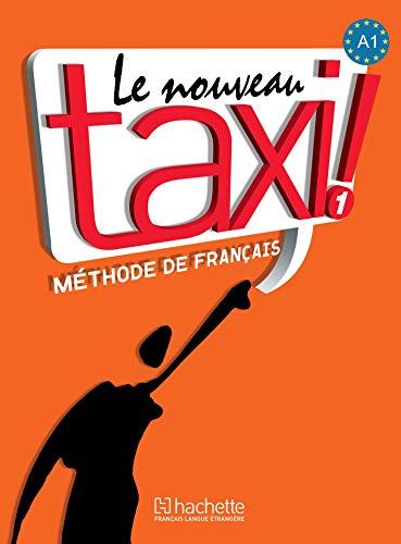 Le Nouveau Taxi! Vol. 1: Méthode de français (French Edition)