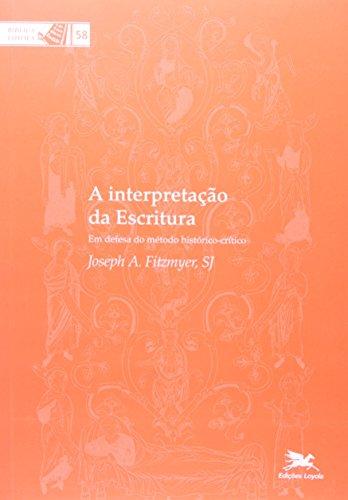 A interpretação da escritura: Em defesa do método histórico-crítico: 58