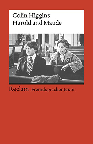 Harold and Maude: Englischer Text mit deutschen Worterklärungen. B2–C1 (GER) (Reclams Universal-Bibliothek)