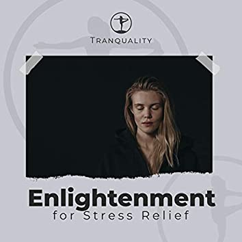 Buddhist Enlightenment for Stress Relief
