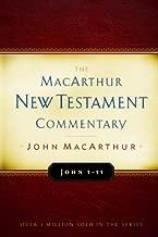 John 1-11 MacArthur New Testament Commentary (Volume 11) (MacArthur New Testament Commentary Series)