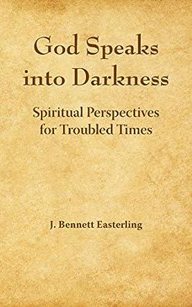 God Speaks into Darkness