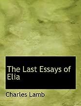 The Last Essays of Elia (Large Print Edition)