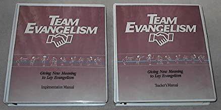 Team Evangelism: giving new meaning to lay evangelism [Implemantation & Teacher's Manual] (includes workbook, cassettes and the books: Team Philosophy of Ministry; Team Evangelism; Gift of Evangelism)