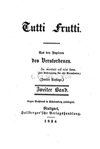 Tutti Frutti, aus den Papieren des Verstorbenen