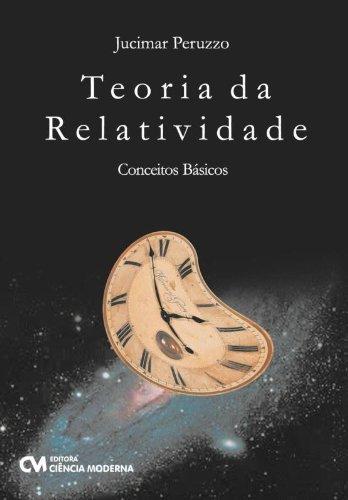 Teoria Da Relatividade - Conceitos Basicos