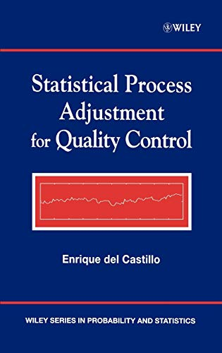 Compare Textbook Prices for Statistical Process Adjustment for Quality Control 1 Edition ISBN 9780471435747 by del Castillo, Enrique