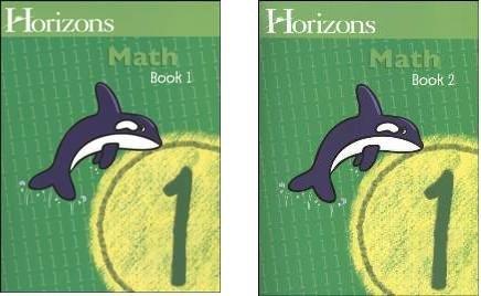Horizons Math 1 SET of 2 Student Workbooks 1-1 and 1-2