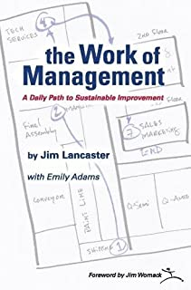 the Work of Management: A Daily Path to Sustainable Improvement