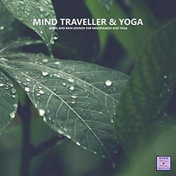 Music and Rain Sounds for Yoga and Mindfulness and Yoga