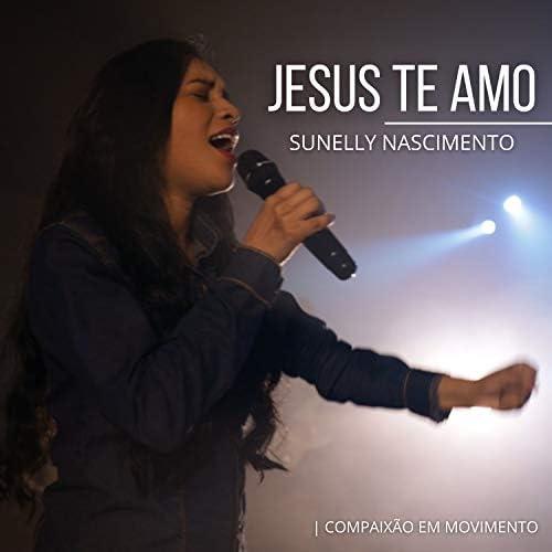 Compaixão em Movimento & Sunelly Nascimento feat. Diego Mates