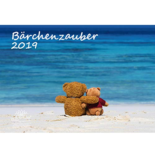 Bärchenzauber · DIN A3 · Premium Kalender 2019 · Teddy · Bär · Bärchen · Stofftier · Plüschtier · Edition Seelenzauber