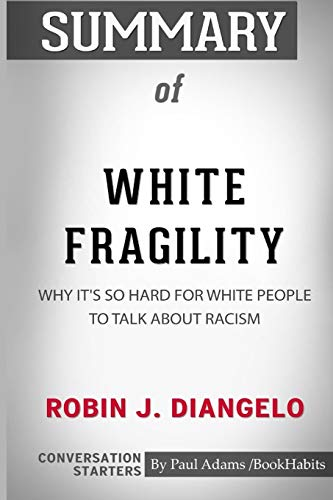 Best white fragility study guide for 2020