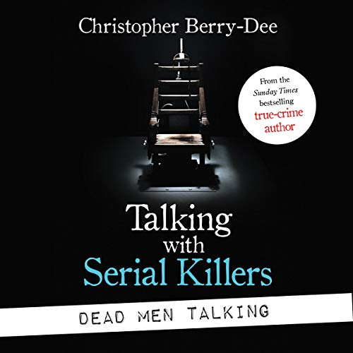 Talking with Serial Killers: Dead Men Talking cover art