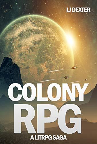 Colony RPG: A LitRPG Saga (English Edition)