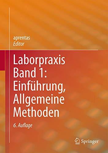 Laborpraxis Band 1: Einführung, Allgemeine Methoden