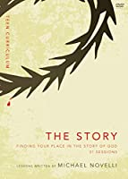 The Story, Teen Curriculum: Finding Your Place in the Story of God: 31 Sessions [DVD]