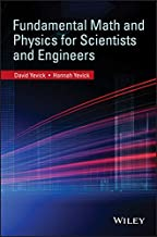 Fundamental Math and Physics for Scientists and Engineers