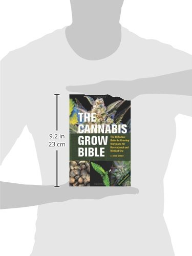 41x42DWIzaL - The Cannabis Grow Bible: The Definitive Guide to Growing Marijuana for Recreational and Medical Use (Ultimate Series)