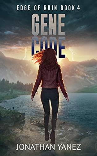 Gene Code: A Survival Thriller (Edge of Ruin Book 4) (English Edition)
