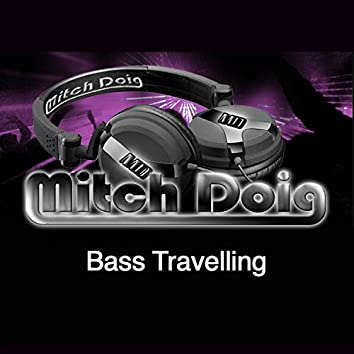 Bass Travelling