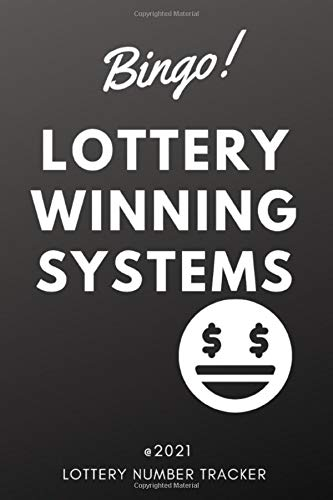 Lottery Winning Systems bingo ! lottery number tracker: Notebook Lined| Bingo Lottery Player Gifts | Accessory For Buying Lottery Ticket Journal & Tracker Winner