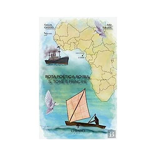 Rota Poética ao Sul - S. Tomé e Príncipe