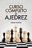Curso completo de ajedrez (PRÁCTICA)