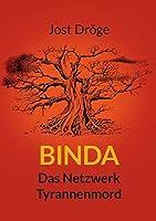 Binda - Das Netzwerk, Tyrannenmord