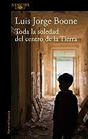 Toda la soledad del centro de la Tierra / (Loneliness at the Center of the Earth (MAPA DE LAS LENGUAS)