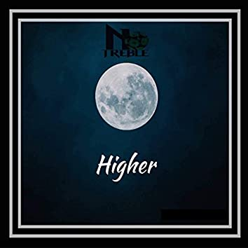 Higher (feat. Infamouz & Geriel)