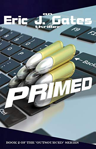 Book: Primed (Outsourced Book 2) by Eric J. Gates