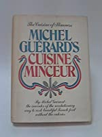Michel Guérard's Cuisine Minceur