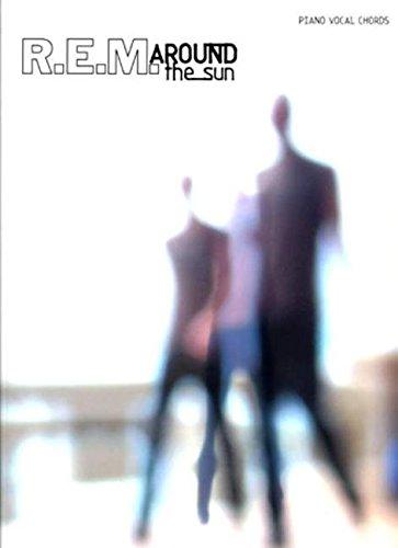 REM: Around The Sun (PVG). Für Klavier, Gesang & Gitarre(mit Griffbildern)