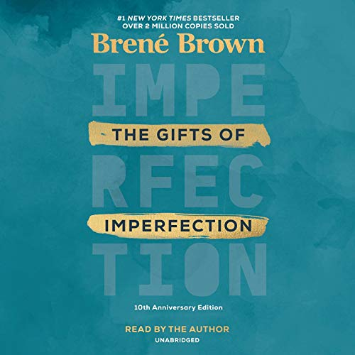 The Gifts of Imperfection, 10th Anniversary Edition audiobook cover art