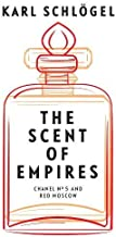 The Scent of Empire: Chanel No. 5 and Red Moscow