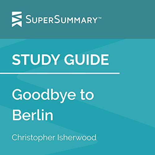 Study Guide: Goodbye to Berlin by Christopher William Bradshaw-Isherwood cover art